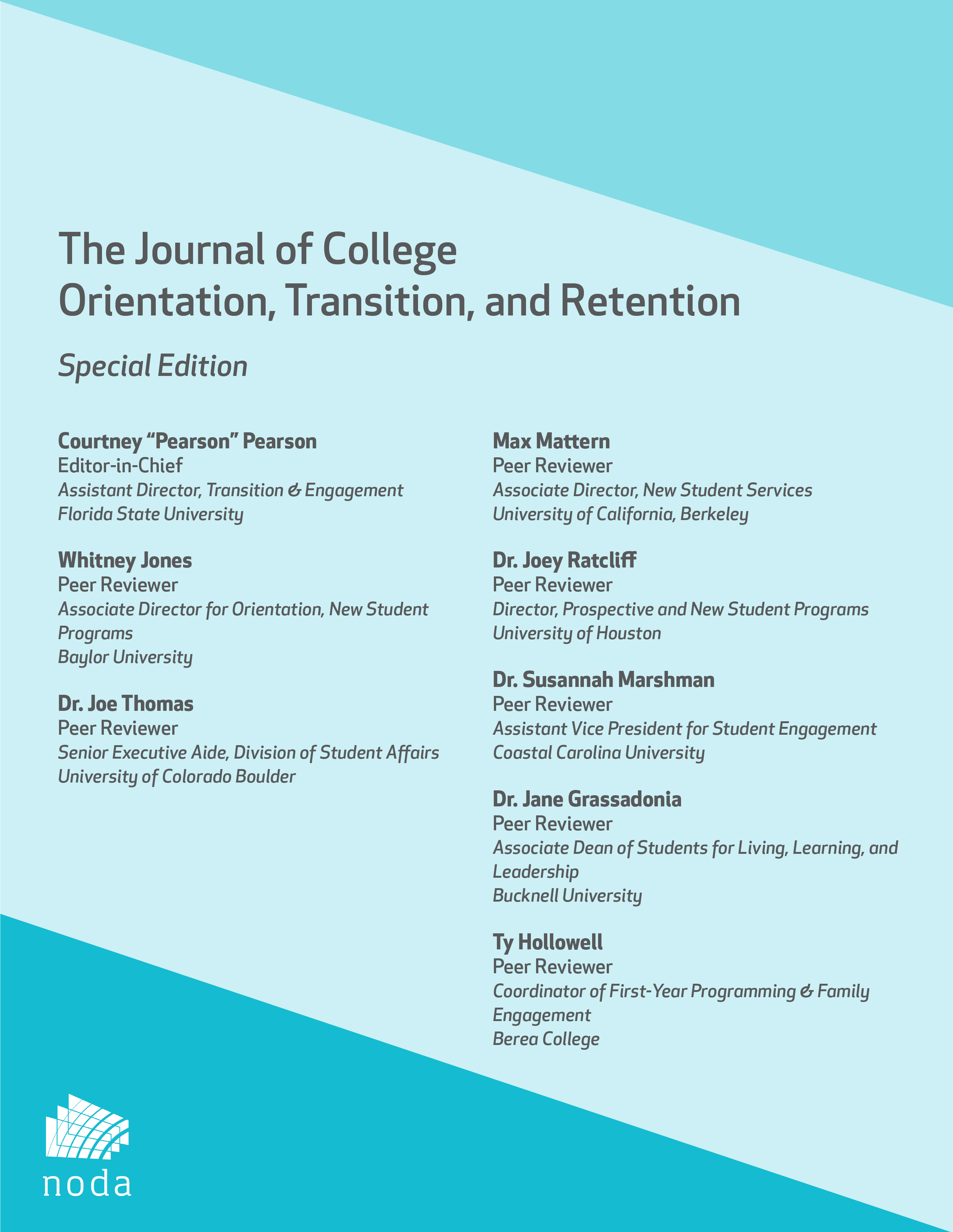 View Vol. 28 No. 2 (2021): The Impact of COVID-19 on Orientation, Transition, & Retention Programs